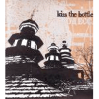 Kiss The Bottle - s/t