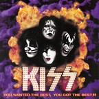 Kiss - You Wanted The Best, You Got The Best!!