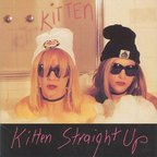 Kitten - Straight Up