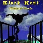 Klark Kent - Kollected Works