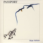Klaus Doldinger's Passport - Blue Tattoo