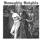 Knaughty Knights - Death Has Come Over Me