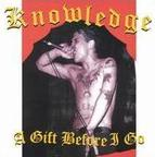Knowledge - A Gift Before I Go