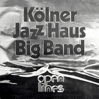Kölner Jazz Haus Big Band - Open Lines