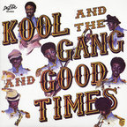 Kool And The Gang - Good Times