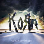 Korn - The Path Of Totality