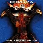 Korova - Dead Like An Angel
