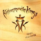 Kottonmouth Kings - Royal Highness