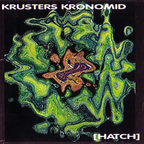 Krusters Kronomid - Hatch