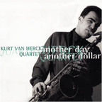 Kurt Van Herck Quartet - Another Day, Another Dollar