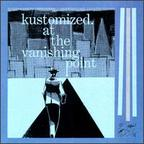 Kustomized - At The Vanishing Point