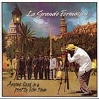 La Grande Formation - Anyone Lived In A Pretty How Town
