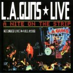 L.A. Guns (US 1) - A Nite On The Strip