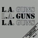 L.A. Guns (US 1) - Collector's Edition No. 1