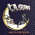 L.A. Guns (US 1) - Man In The Moon