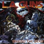 L.A. Guns (US 1) - Waking The Dead