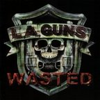 L.A. Guns (US 1) - Wasted