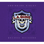 L.A. Guns (US 2) - Shrinking Violet · Deluxe Reissue (released by L.A. Guns (US 1))