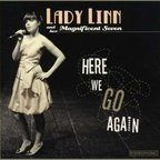 Lady Linn And Her Magnificent Seven - Here We Go Again