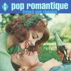 Ladybug Transistor - Pop Romantique · French Pop Classics