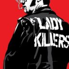 Ladykillers - Welcome To Rock 'N' Roll, Kid