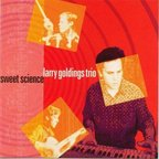 Larry Goldings Trio - Sweet Science