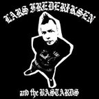 Lars Frederiksen And The Bastards - s/t