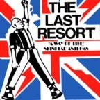 Last Resort - 'A Way Of Life' · Skinhead Anthems