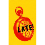 Late! - Pocketwatch