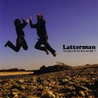 Latterman - No Matter Where We Go..!