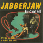 Laughing Hyenas - Jabberjaw · Pure Sweet Hell