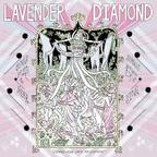 Lavender Diamond - Imagine Our Love