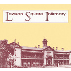 Lawson Square Infirmary - s/t