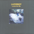Lazerboy - A Scan For Life