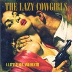 Lazy Cowgirls - A Little Sex And Death