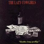 Lazy Cowgirls - Another Long Goodbye