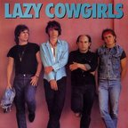 Lazy Cowgirls - s/t