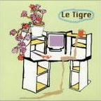 Le Tigre - From The Desk Of Mr. Lady