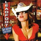 Leadfoot - We Drink For Free