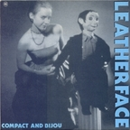 Leatherface - Compact And Bijou