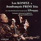 Lee Konitz & Jeanfrançois Prins Trio - Live At The Manhattan Jazz Club Disneyland Paris