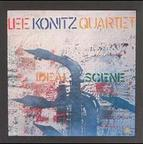 Lee Konitz Quartet - Ideal Scene