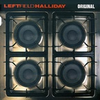 Leftfield Halliday - Original