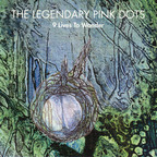 Legendary Pink Dots - 9 Lives To Wonder