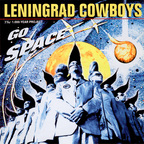 Leningrad Cowboys - Go Space