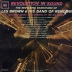 Les Brown And His Band Of Renown - Revolution In Sound · Saluting Songs Made Famous By Big Bands