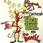 Les Claypool And The Holy Mackerel - Highball With The Devil