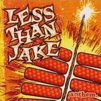 Less Than Jake - Anthem.