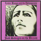 Lester Bangs - Jook Savages On The Brazos