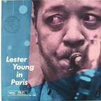 Lester Young - Lester Young In Paris